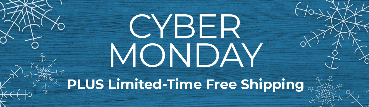 Cyber Monday PLUS Limited-Time Free Shipping